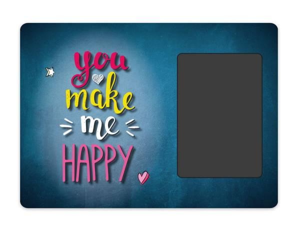 You Make Me Happy Blechschild Fotogeschenk